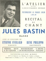 Affichette - Récital De Chant De JULES BASTIN Basse, à L'ATELIER, Bruxelles. - Posters