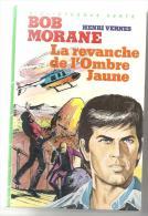Bob Morane La Revanche De L'Ombre Jaune D´Henri Vernes Bibliothèque Verte De 1984 - Bibliothèque Verte