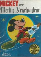 "MICKEY  "" ET MERLIN L'ENCHANTEUR "" -  WALT DISNEY - E.O.   1971  HACHETTE - Ohne Zuordnung"