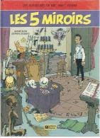 "MIC MAC ADAM  "" LES 5 MIROIRS "" -  BENN / DESBERG - E.O.   JANVIER 1988  FLEURUS - Mic Mac Adam"