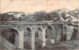 81 - Rabastens - Le Pont Sur Le Ravin - Rabastens