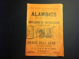 ALAMBICS - Livret Publicitaire - Deroy Fils Aîné Constructeur De BOUILLEURS Et DISTILLATEURS - Eaux De Vie - Alimentaire