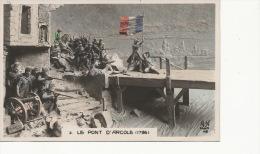 Bataille  Pont D' Arcole 1796  Color By Mastroianni Napoleon - Altre Città