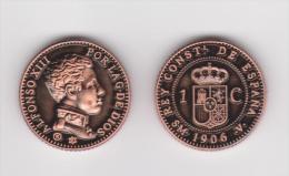 SPANIEN /  ALFONSO XIII 1 Céntimo 1.906 SM V Cobre KM#726 SC/UNC ¡¡¡VERY RARE!!!!  T-DL-10.374  Del.Aust Copy. - Ohne Zuordnung