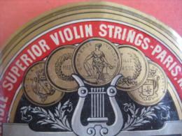 1 ETIQUETTE  XIX Ième Litho Parafiné  - VIOLIN STRINGS _ MUZIEK VIOOL SNAREN _ 299.1RST -  IMPR. ROMAIN & PALYART - Objets Dérivés