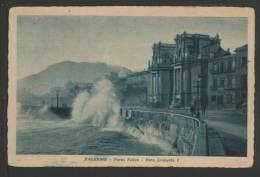 Palermo - Porta Felice - Foro Umberto I - Viaggiata 1931 Ma Francobollo Asportato - Palermo