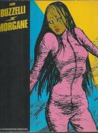 MORGANE   - BUZZELLI - E.O.  SEPTEMBRE 1980  HUMANOÏDES - Unclassified