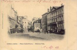 CHALON-sur-SAÔNE Place Saint-Pierre Hôtel De Ville (précurseur) - Chalon Sur Saone