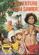 TABU´ N°8 LE AVVENTURE DI TOM SAWYER - Livres, BD, Revues