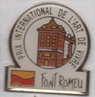 Beau Pin´s , Ville De Font Romeu , Prix International De L'Art De Vivre , Pyrénées - Villes