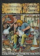 NICOLAS FLAMEL   - VASSAUX / FACON / PARENT - E.O.  AVRIL 1990  SOLEIL - Zonder Classificatie