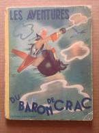 No PAYPAL !! : Pierre LEROY Conte Les Aventures Du Baron De Crac ( Munchhausen ), Éo EM/BE ©.1950 Bias Paris - Books, Magazines, Comics