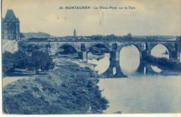 CP, 82, Montauban, Le Vieux Pont Sur Le Tarn, Vierge - Montauban