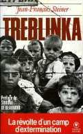 Treblinka : La Révolte D´un Camp D´extermination Par Jean-François Steiner - Guerre 1939-45