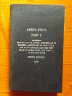 LIVRE - MARINE - NAVIGATION - AFRICA PILOT, PART I - 10° EDITION - 1939 - CARTE - VUES - PHARES - Exploration/Voyages