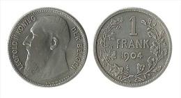 N1471 - Belgique: Léopold II: 1 Franc 1904 (légendes Flamandes - 07. 1 Franc