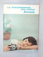 Livre Publicité. Ferrania. La Photographie, Jeu Facile. - Ohne Zuordnung