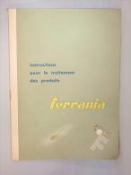 Livre. Instructions Pour Le Traitement Des Produits Ferrania - Ohne Zuordnung