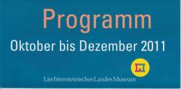 Brochure / Broschüre Liechtensteinisches Landesmuseum - Programme October - December 2011 - Kunst