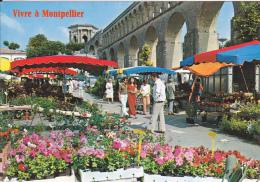 34 MONTPELLIER - MARCHE AUX FLEURS - CHATEAU D'EAU - ED. YVON - NEUVE - Montpellier