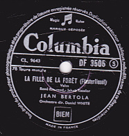 78 Tours - Columbia DF 3505 - état TB - JEAN BERTOLA - LA FILLE DE LA FORÊT - CHANGEZ DE CAVALIERE - 78 Rpm - Schellackplatten
