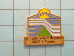 (pin513f) Pin´s Pins / Thème : TRANSPORTS / ETABLISSEMENT REGIONAL SNCF D'AMIENS   Marquage Au Dos : CENTRALE SPORTS  Le - Transports