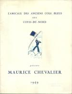 PROGRAMME MAURICE CHEVALIER 1949 SAINT BRIEUC AMICALE DES ANCIENS COLS BLEUS COTE D ARMOR - Programma's