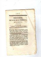 RECUEIL DES ACTES DE LA PREFECTURE DE LA CHARENTE ,  1814 , 7 Pages ,  Frais Fr : 1.60€ - Décrets & Lois