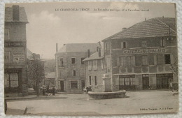 Le Chambon De Tence - La Fontaine Publique Et Le Carrefour Central - Café Gare Chalay - Café Du Commerce - Francia