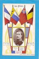 LES ALLIES - LE ROI SOLDAT S.M. ALBERT 1er - HONNEUR A LA VAILLANTE BELGIQUE 1914 - DRAPEAUX -  état Voir Descriptif - Militaria