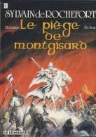 SYLVAIN DE ROCHEFORT N°4  ---  Le Piège De Montgisard - Croisades - Historique  (  Cayman - De Bom  )  EO 1994   BE++ - Originalausgaben - Franz. Sprache
