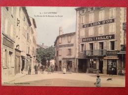 Cpa 07 LA LOUVESC Hotel Paillet Lion D´or Et Patisserie Brioche De Paris (route St Bonnet Le Froid) - La Louvesc
