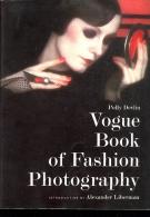 PHOTOGRAPHIE : VOGUE Book Of Fashion Photography Photo De Mode  BEATON KERTESZ William KLEIN PENN STEICHEN Helmut NEWTON - Art