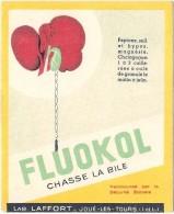 Buvard  Pharmacie - Laboratoires LAFFORT  Joué Les Tours - FLUOKOL Chasse La Bile  RARE TTB (buvard Contre Collé) 10X15 - Produits Pharmaceutiques