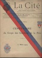 """Journal Annonces Légales Et Judiciaires/ """"La Cité /N°spécial/ Centenaire Du Corps Des Gardiens De La PAIX/1929   VJ5 - Calendriers"""
