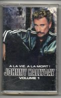 Cassette De Johnny Halliday. A La Vie à La Mort. - Audiokassetten