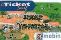 TICKET SURF FT NON GRATTE  2000 EX; FERME VACHE COCHON - Frankreich