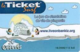 TICKET SURF FT NON GRATTE 2000 EX PINGOUIN - Frankrijk