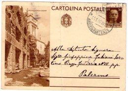 ITALIA  Intero  Postale Regno Opere Del Reggime  Roma Foro Di Cesare  Cent.30 - Nuovi