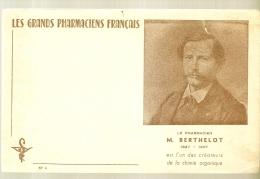 BUVARD - Produits Parmacieutiques - Les Grands Paharmaciens Français - Berthelot - Petite Déchirure - Produits Pharmaceutiques