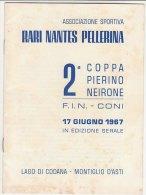 C01018 - Ass.Sportiva RARI NANTES PELLERINA 2^ COPPA PIERINO NEIRONI F.I.N. NUOTO 1967 LAGO DI CODANA - MONTIGLIO D'ASTI - Nuoto