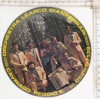 C1042 - ADESIVO ORCHESTRA LEARCO GIANFERRARI - CAVRIAGO REGGIO EMILIA - FISARMONICA - GRUPPO MUSICALE - Adesivi