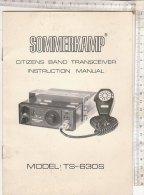 C1050 - LIBRETTO ISTRUZIONI APPARECCHIO RADIO - SOMMERKAMP CITIZENS BAND TRANSCEIVER MODEL TS-630S - Apparatus