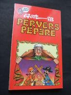 BD 8 - PERVERS PEPERE - GOTLIB - Editions J´ai Lu 1987 - Gotlib