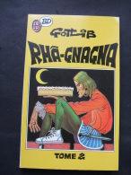 BD 195 - RHA-GNAGNA Tome 2 - GOTLIB - Editions J´ai Lu 1990 - Gotlib