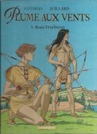 """PLUME AUX VENTS  """" BEAU-TENEBREUX """"  -  COTHIAS / JUILLARD - E.O.  JUIN 2001  DARGAUD - Plume Aux Vents"""