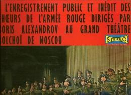 L'Enregistrement Public Et INNEDT De L'armée Rouge Au BOLCHOI De MOSCOU Avec Boris Alexandrov. - Musiques Du Monde