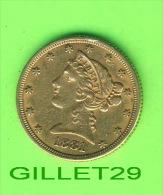 COINS, U.S.A. - 5$,GOLD -  HALF EAGLES, CORONET HEAD, 1881 - - L. Gold (Or)