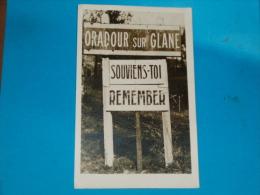 87) Oradour-sur-glane -- Souvien Toi --- Remember  - Année - EDIT - L.A.N.F.M - Oradour Sur Glane