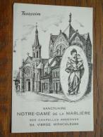 NOTRE-DAME De La Marlière Anno 19?? ( Zie Foto Voor Details ) !! - Eglises Et Couvents